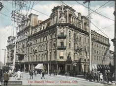 Russell House, Ottawa, 1910 (640×478) Russell House, Largest Countries, Ottawa, Historical Photos, Ontario, North America, Street View, Canada, Ocean