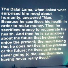 Wise Words from the Dalai Lama (via @Angelee Cashion Health . on Instagram)