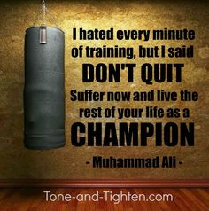 "Train hard to day to achieve your own personal ""championship"". Tone-and-Tighten.com #fitness #motivation #inspiration"