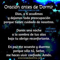 Good Night Prayer, Good Night Quotes, Prayer Before Sleep, Catholic Prayers In Spanish, Good Morning In Spanish, Blessing Words, Spanish Inspirational Quotes, Personal Prayer, Something To Remember