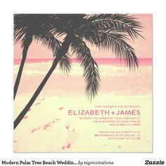 Modern Palm Tree Beach Wedding Invitations Modern palm tree beach wedding invite design! Modern palm tree beach wedding these and those! Modern tropical sunset palm tree beach everything! Check out these amazing palm tree beach wedding cards available online from Zazzle. Keep the do it yourself mentality by editing the invite template with your wedding information and details.