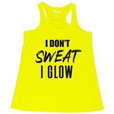 """Compliment Our Crazy Leggings With Tikiboo's Neon Yellow """"I Don't Sweat I Glow"""" Flowy Vest Top. Shop The Collection Online Today At Tikiboo! Crazy Leggings, Slogan Tops, Vest Tops, Workout Vest, Neon Yellow, Loose Fit, Range, Bra, Tank Tops"""
