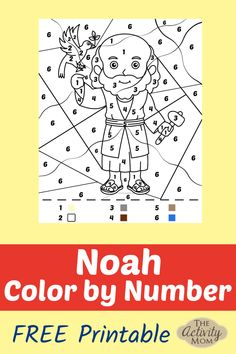 Noah Color by Number Free Printable for Sunday School Teachers or Homeschool Printable Activities For Kids, Bible Activities, Kids Learning Activities, Printable Crafts, Holiday Activities, Fun Learning, Preschool Activities, Free Printables, Learn The Bible