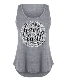 Loving this Athletic Heather 'Have Faith' Tri-Blend Tank - Plus on #zulily! #zulilyfinds