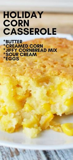 Corn Casserole Corn Casserole recipe is a family favorite holiday side dish, perfect for Thanksgiving and Christmas- this sweet but filling corn side Sweet Corn Casserole, The Best Corn Casserole Recipe, Corn Pudding Casserole, Easy Casserole Recipes, Christmas Side Dishes, Side Dishes Easy, Corn Side Dishes, Turkey Side Dishes, Vegetable Dishes
