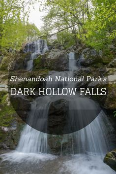 Shenandoah National Park's Waterfalls: Dark Hollow Falls