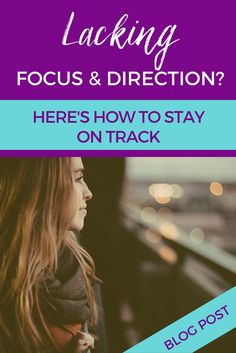 The reason why you may be lacking focus and direction because you are not clear on what you want and finding it hard to complete things. Change Leadership, Career Change, Stay On Track, Quitting Your Job, To Move Forward, Starting Your Own Business, Cubicle, Business Tips, Finding Yourself