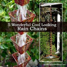 5 Wonderful Cool Looking Rain Chains - Plant Care Today