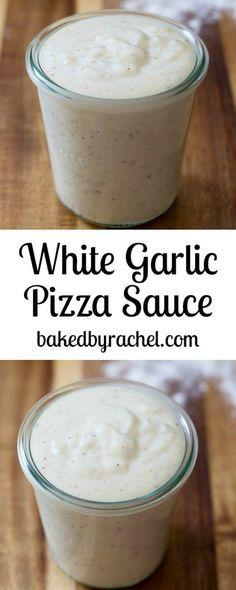 Easy homemade white garlic pizza sauce recipe from @bakedbyrachel