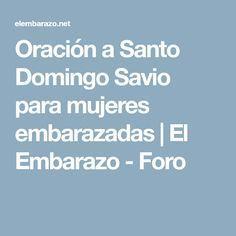 0be0cb3e3 Oración a Santo Domingo Savio para mujeres embarazadas