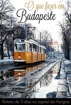 Dicas para planejar sua viagem para Budapeste, Hungria. O que fazer em Budapeste, atrações, onde comer e lugares escondidos. E como montar um roteiro de 3 dias em Budapeste. via @loveandroad