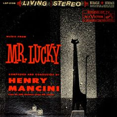 """Henry Mancini, """"Music from Mr. Lucky,"""" record album. Released in 1960 by RCA Victor Records. """"Mr. Lucky"""" was a CBS television series starring John Vivyan."""