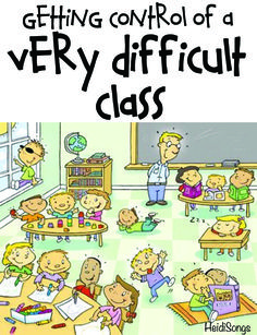 Getting Control of a Difficult Class
