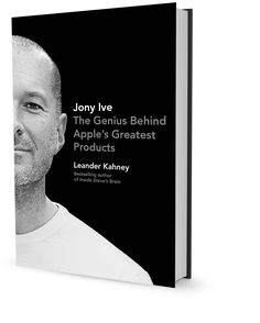 Jony Ive — The Genius Behind Apple's Greatest Products