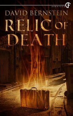 Tome Tender: Relic of Death by David Bernstein