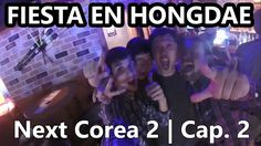 Next Corea 2 | Cap.2: Un poco de fiesta en Hongdae Hongdae, Concert, Life, Senior Boys, Korea, Fiestas, Celebs, Musica, Concerts