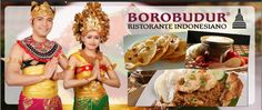 Borobudur Ristorante Indonesiano; Borobudur Restaurant was open in 2004, and until now is officially the only Indonesian Restaurant in Italy.