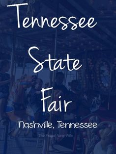 Tennessee State Fair - Nashville, Tennessee - Roadschooling with The Frugal Navy Wife