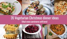 35 vegetarian Christmas dinner ideas (that even carnivores will love) #vegetarian #veggie #vegan