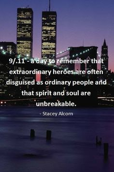 9 11 Quotes 13 Thoughtful Quotes To Remember 911  September 11 And Flight 93