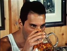THE MAN LOVED BEER.   22 Reasons Why Freddie Mercury Was The Most Legendary Man Ever