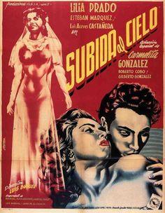 """Subida al cielo"" (1951). País: México. Director: Luis Buñuel. Reparto: Lilia Prado, Carmen González, Esteban Márquez, Luis Aceves Castañeda, Manuel Dondé, Roberto Cobo, Roberto Meyer"