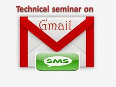 Presentation At: Gmail SMS