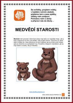 Se zvířátky projdem vrátky... MEDVĚDÍ STAROSTI Teddy Bear, Animals, Carnavals, Animales, Animaux, Teddy Bears, Animal, Animais