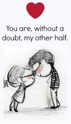 happy love quote You are my other half is part of Sarcastic quotes Girls Life - happy love quote You are my other half, find more Love Quotes on LoveIMGs LoveIMGs is a free Images Pinboard for people to share love images Cute Love Quotes, Cute Love Images, Soulmate Love Quotes, Love Quotes For Her, Romantic Love Quotes, Quotes For Him, Be Yourself Quotes, Hubby Quotes, Love Quotes Images