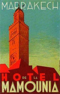 Hotel De La Mamounia - Marrakech, Morocco ~ Lost Art of the Luggage Label