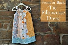 Front or Back Tie Pillowcase Dress Tutorial with sizing guide for 3 months up to size 6.