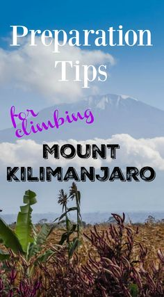 Preparation Tips for Climbing Mount Kilimanjaro. Climbing Mount Kilimanjaro requires the willingness to combine both and is essential when deciding to embark on this kind of trip. For this reason, FlightHub reviews everything you may need to know prior to leaving on what will probably be one of the most significant trips of your life. Click to read the full travel blog post about climbing Mount Kilimanjaro in Africa…