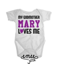My Godmother Loves Me baby girl clothes baby boy clothes