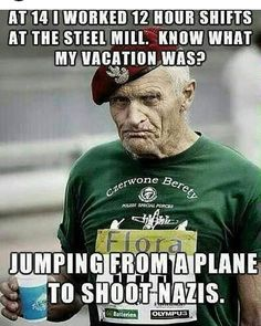 This is the EPITOME of manliness right here. Military Quotes, Military Humor, Military Life, Military Officer, Usmc Humor, Military Slang, Military Guys, Usmc Quotes, Army Life