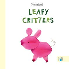 Leafy Critters Books About Kindness, Funny Books For Kids, Kids Book Club, Bookshelves Kids, Book Themes, Got Books, Children's Book Illustration, Book Crafts, Book Recommendations