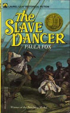 Slave Dancer by Paula Fox won the Newbery Medal Award in 1974