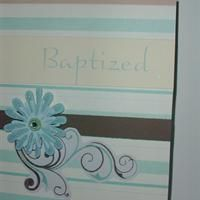 Baptized Scroll and Flower from Callie's Cards and Crafts