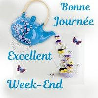 Bonne Journée, Excellent Eeek-End - Bon week-end image Bon Weekend, Hello Weekend, Happy Weekend, Bon Week End Image, Beau Message, Happy Birthday Wishes Cards, Happy Friendship Day, Affirmation Quotes, Good Morning