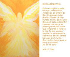 Oración al Arcángel Uriel. San Uriel, Archangel Uriel, Irish Setter, True Words, Inner Peace, Reiki, Catholic, Meditation, Prayers