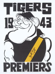 Richmond: 'Tigers 1943 Premiers' Weg caricature poster signed… - Sporting - AFL/VFL - Memorabilia - Carter's Price Guide to Antiques and Collectables