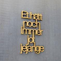 """Holzschrift """"Et hätt noch immer jot jejange"""" kölsche Sprüche by NOGALLERY"""