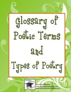 This freebie is two handouts: a Glossary of Poetic Terms, including definitions for such terms as alliteration, assonance, iambic pentameter, meter...