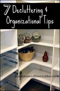 7 Decluttering & Organizational Tips