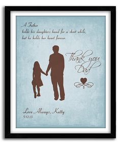 Father Daughter Gift, Gift For Dad, Father of Bride Gift,Personalized Father's Day Gift, A Father holds quote Custom Print Art 8x10 on Etsy, $20.00