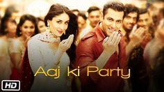 'Aaj Ki Party' VIDEO Song - Mika Singh | Salman Khan, Kareena Kapoor | B...