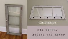 Before and After: An Old Window Turns Into mirror and coat hanger <3 and have some windows just like it .