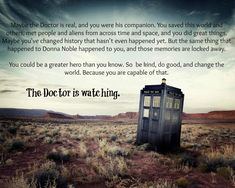 The Doctor is watching.