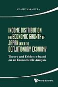 Income Distribution and Economic Growth of Japan Under the Deflationary Economy