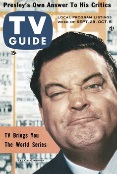 """Jackie Gleason of """"The Jackie Gleason Show"""" on the cover of TV Guide September - October 1956 Broadcast News, Jackie Gleason, The Best Series Ever, Classic Tv, Classic Comics, Classic Films, Tv Ads, Famous Faces, Famous Men"""