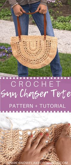 Crochet Market Bag Crochet Beach Bag Crochet Raffia Bag Crochet Pattern / Sun Chaser Tote Bag Pattern and Video Tutorial - Snowflake Crochet